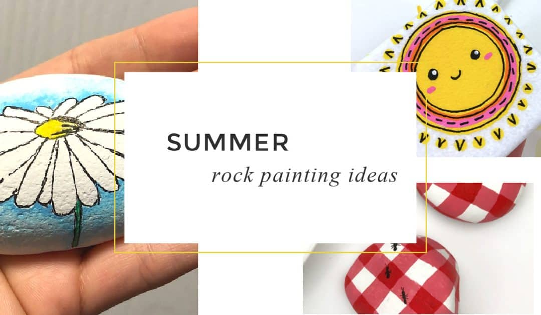 16 Easy Summer Themed Rocks you will love to recreate