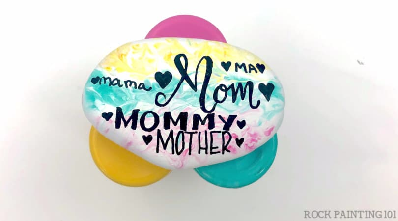 How to make a lovely hand-lettered Mother's Day rock