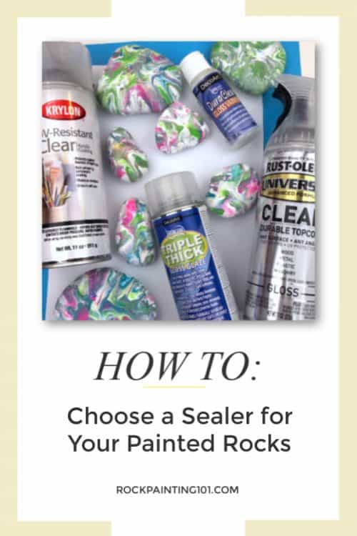 How to pick a sealer for your painted rocks.
