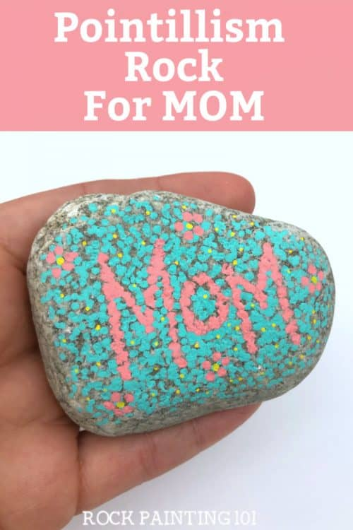 Using a pointillism technique you can create this wonderful mother's day rock!