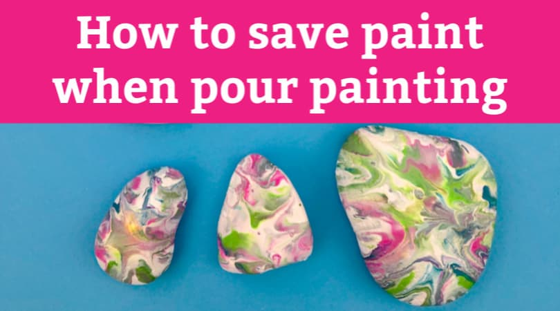 How to save paint when pour painting on rocks