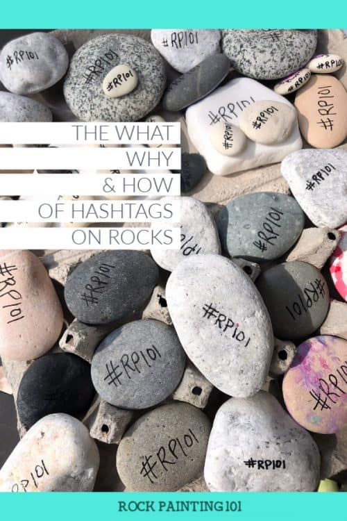 Learn what and why you should put a hashtag on rocks you paint. #RP101