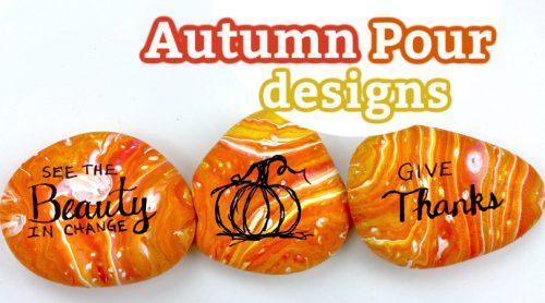Autumn pour painting kindness rocks