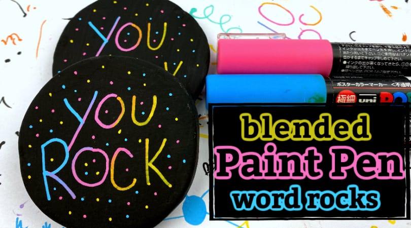 Beautiful Blended Paint Pen Word Rock Tutorial