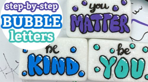 step by step bubble letters for kindness rocks